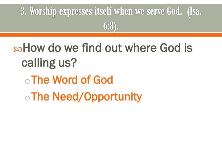 3. Worship
