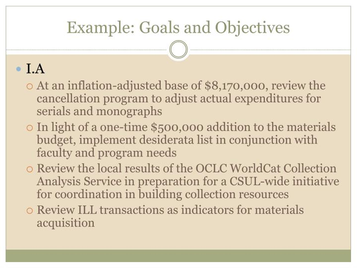 Example: Goals and Objectives