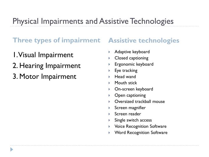 Physical impairments and assistive technologies