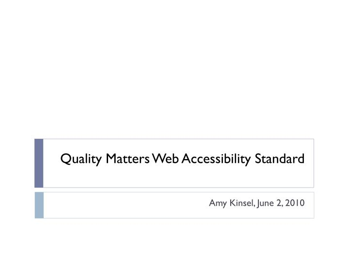 quality matters web accessibility standard