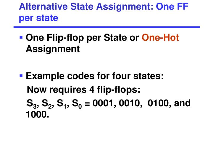 Alternative State Assignment: