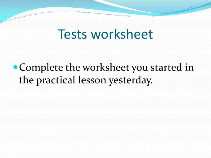 Tests worksheet