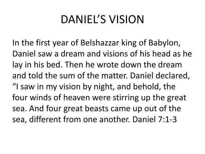 DANIEL'S VISION