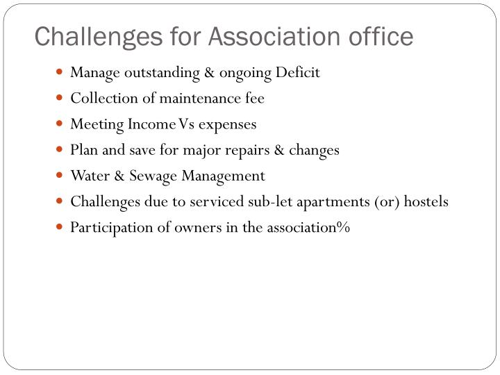 Challenges for Association office
