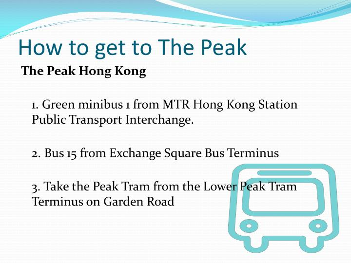 How to get to The Peak