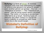 webster s definition of bullying