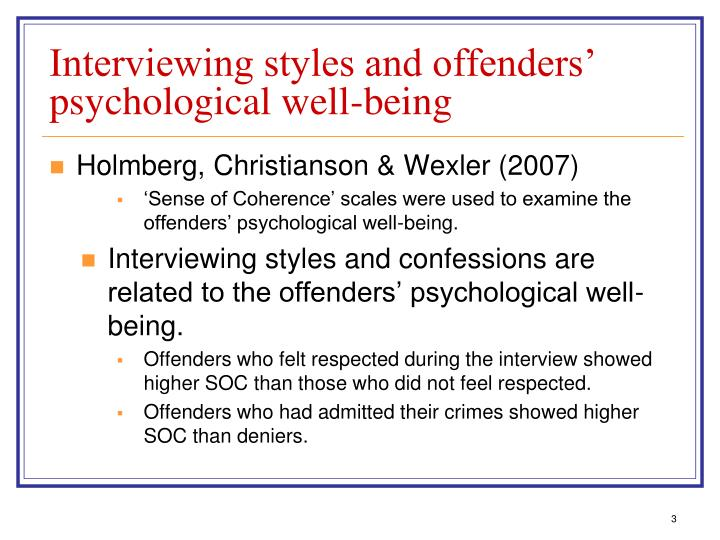 Interviewing styles and offenders psychological well being
