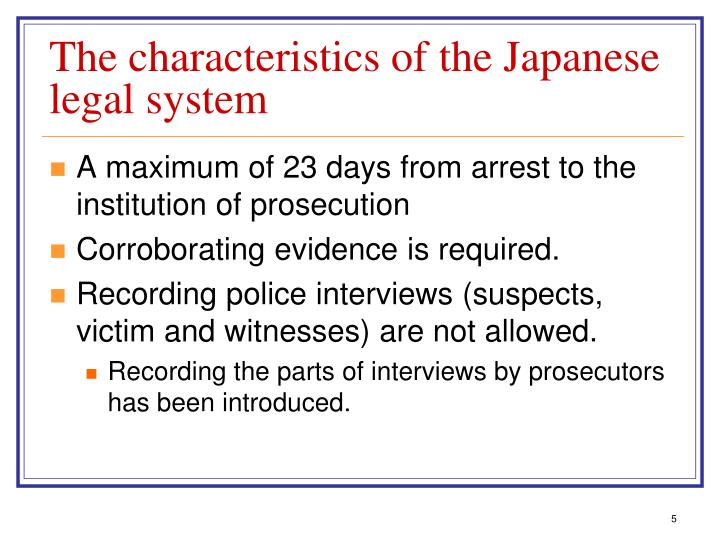 The characteristics of the Japanese legal system