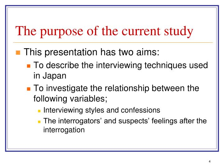 The purpose of the current study