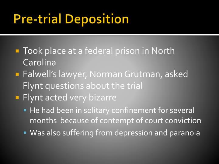 Pre-trial Deposition