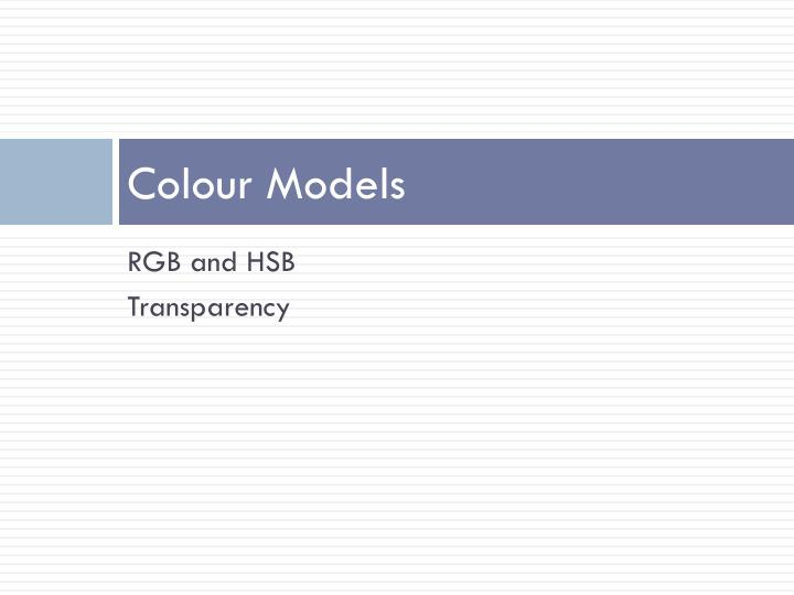 Colour models
