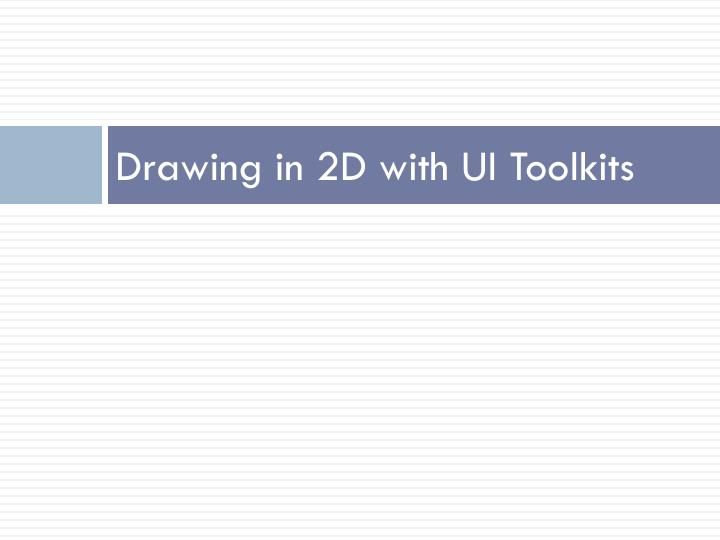 Drawing in 2D with UI Toolkits