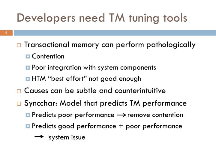 Developers need TM tuning tools