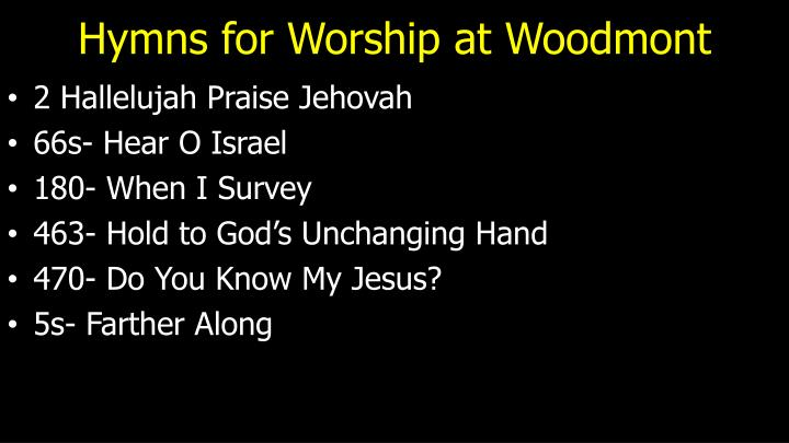Hymns for worship at woodmont