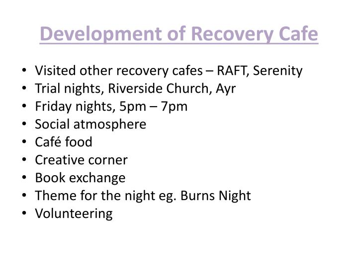 Development of Recovery Cafe