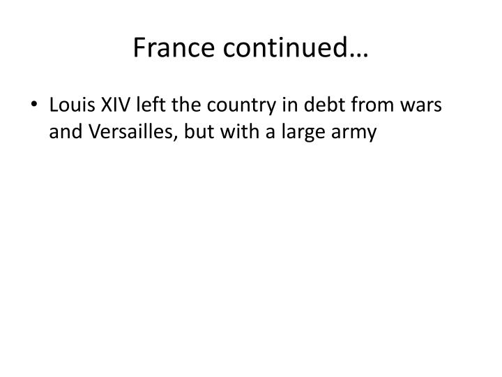 France continued…