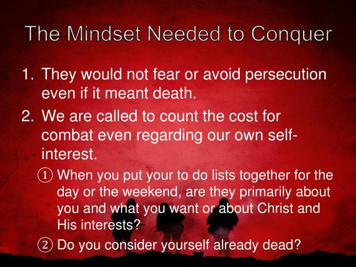 The Mindset Needed to Conquer