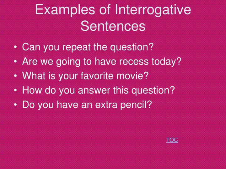 Examples of Interrogative Sentences