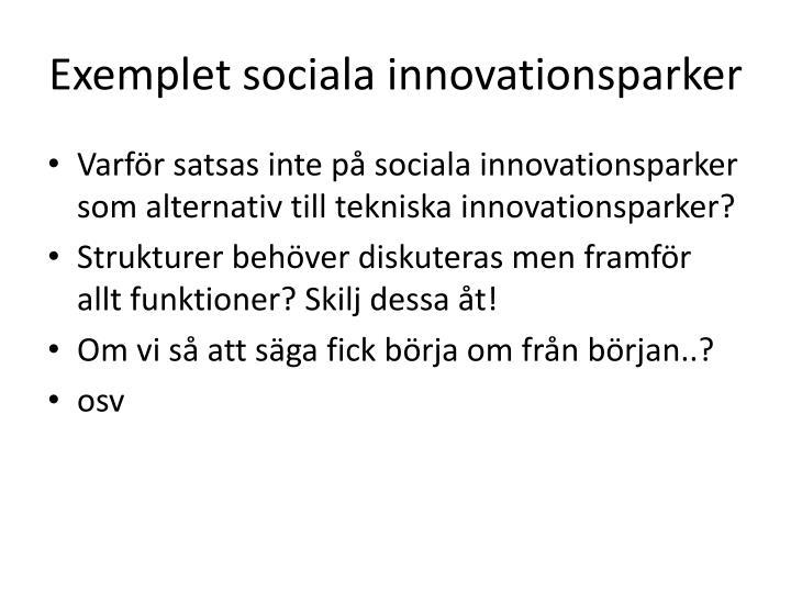 Exemplet sociala innovationsparker