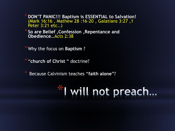 DON'T PANIC!!! Baptism is ESSENTIAL to Salvation!