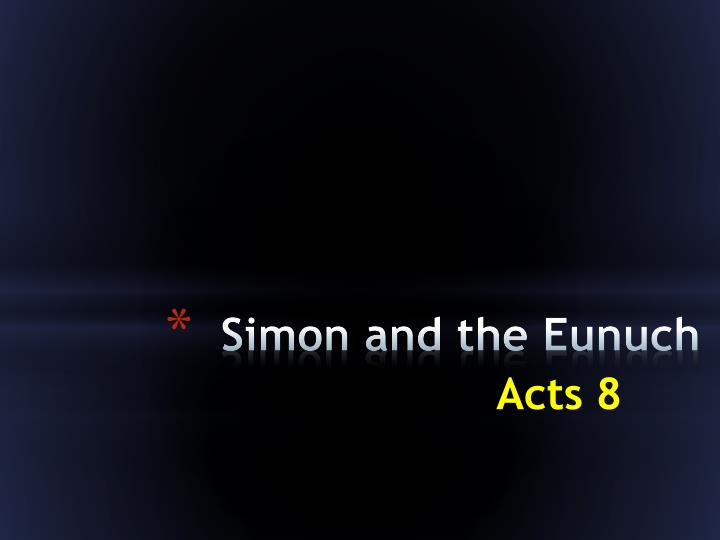 Simon and the Eunuch