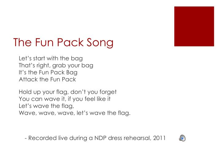 The Fun Pack Song