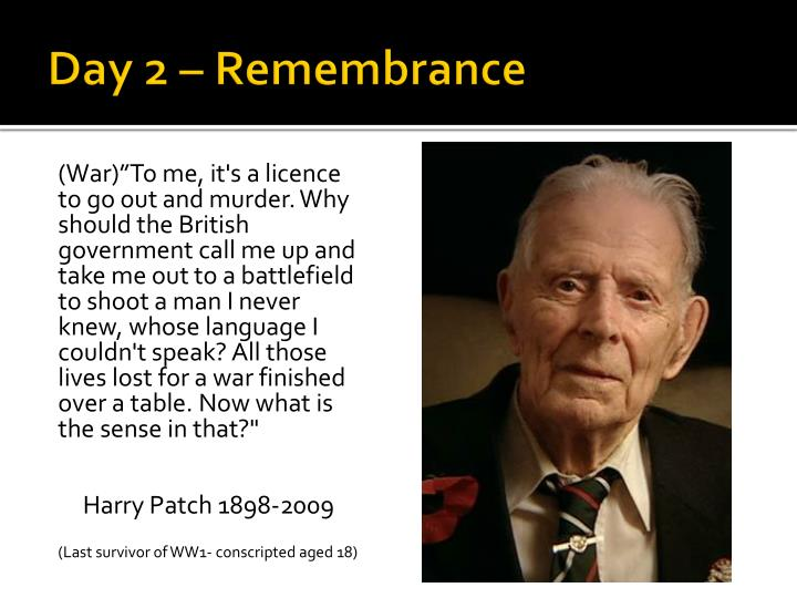 Day 2 – Remembrance