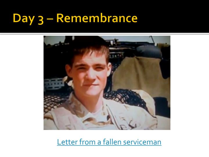 Day 3 – Remembrance