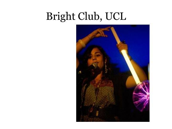 Bright Club, UCL