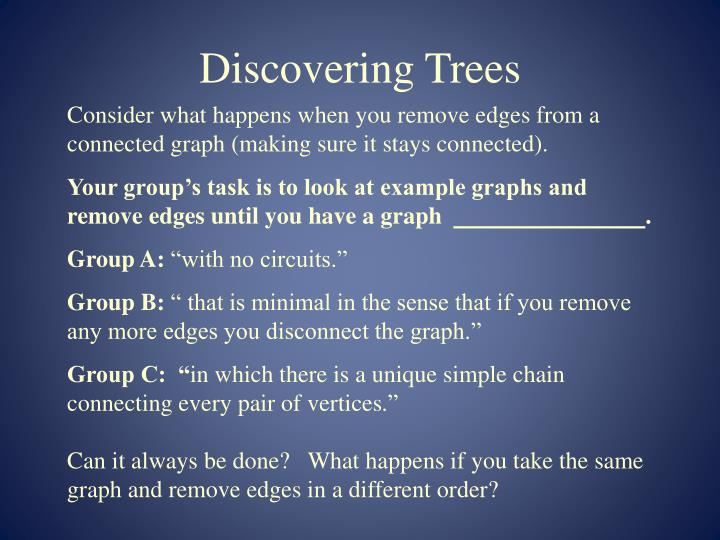 Discovering Trees