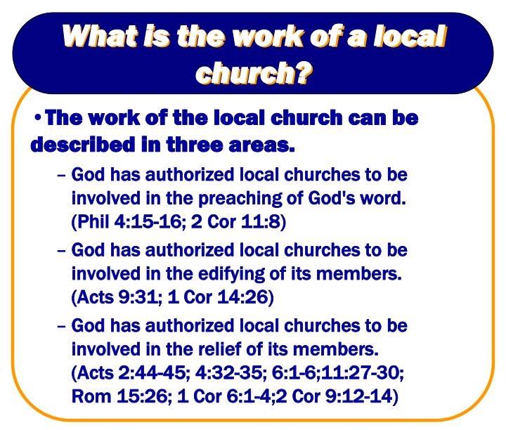 What is the work of a local church?