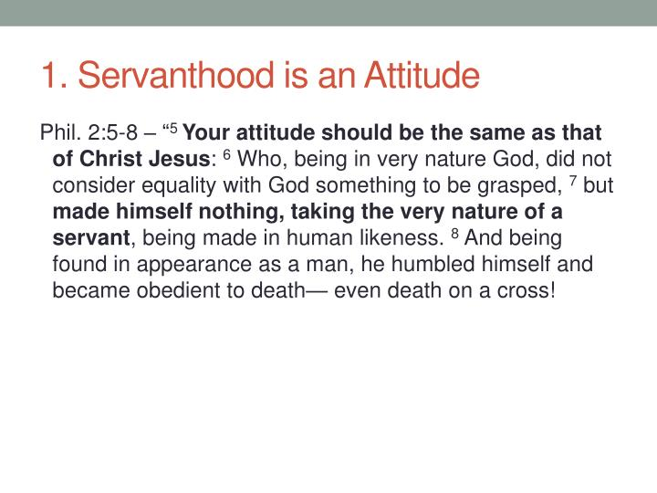 1. Servanthood is an Attitude
