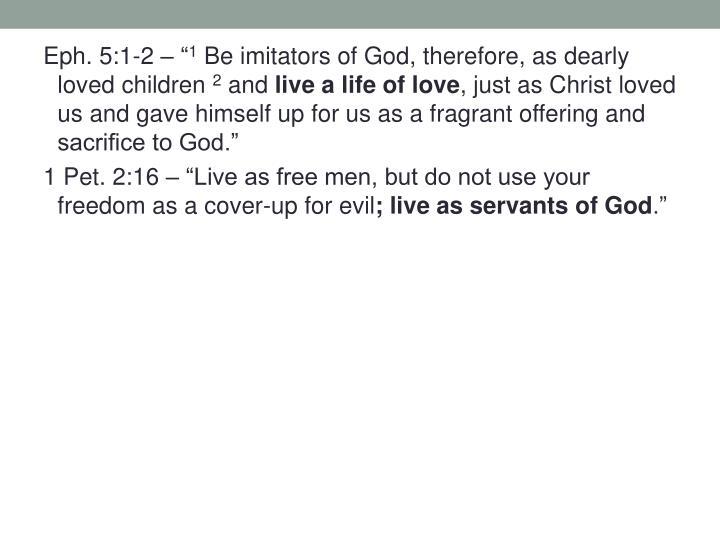 "Eph. 5:1-2 – """