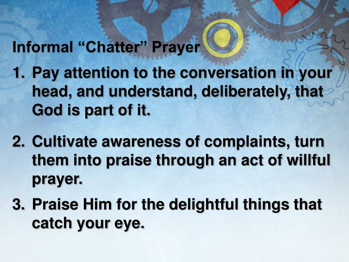 "Informal ""Chatter"""