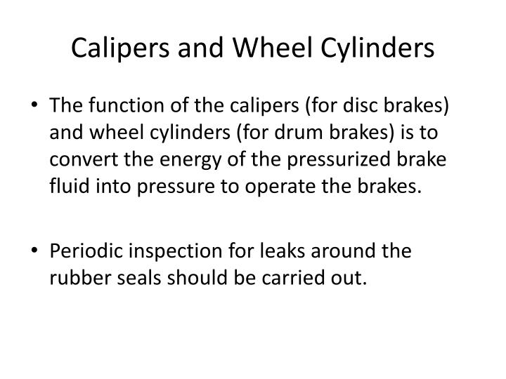 Calipers and Wheel Cylinders
