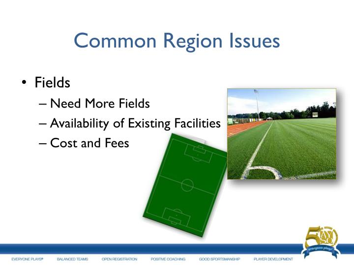 Common Region Issues