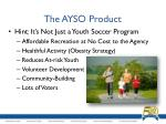 the ayso product
