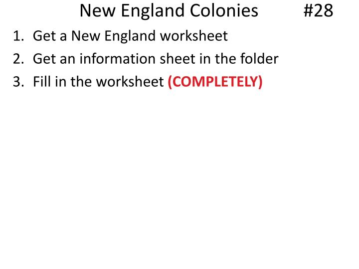 New England Colonies	      #28