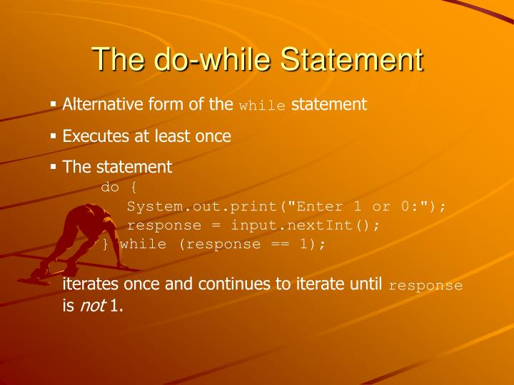 The do-while Statement