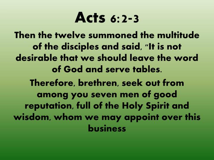 Acts 6:2-3