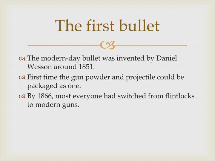 The first bullet