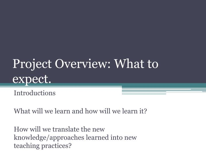 Project overview what to expect