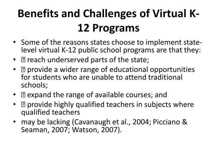 Benefits and Challenges of Virtual K-12 Programs