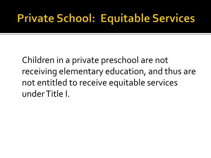 Private School:  Equitable Services
