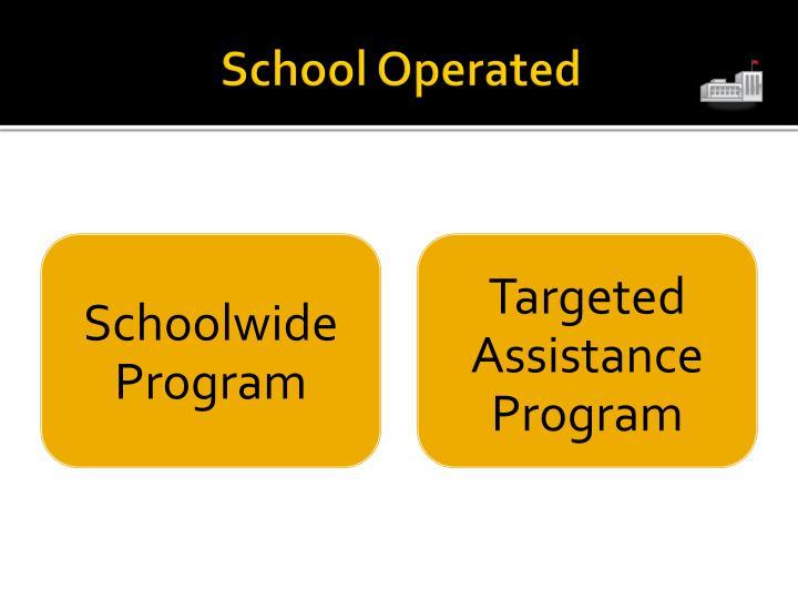 School Operated