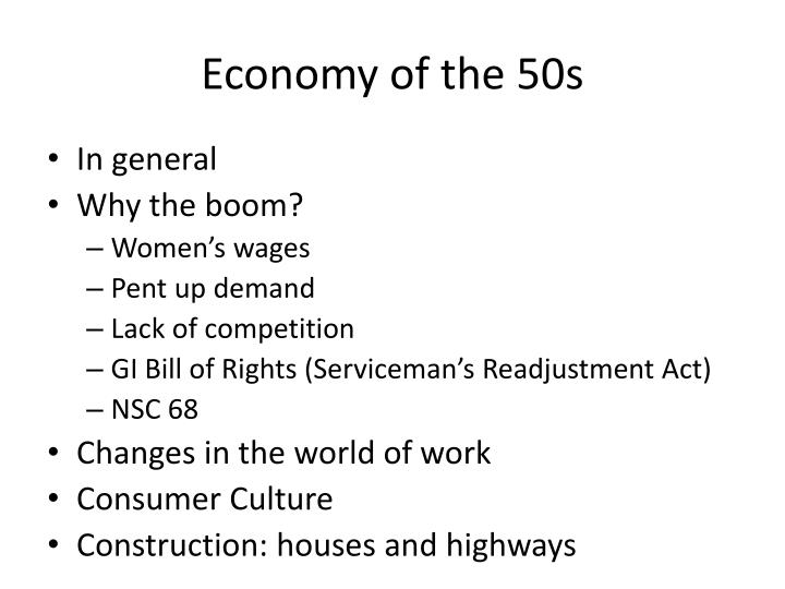 Economy of the 50s