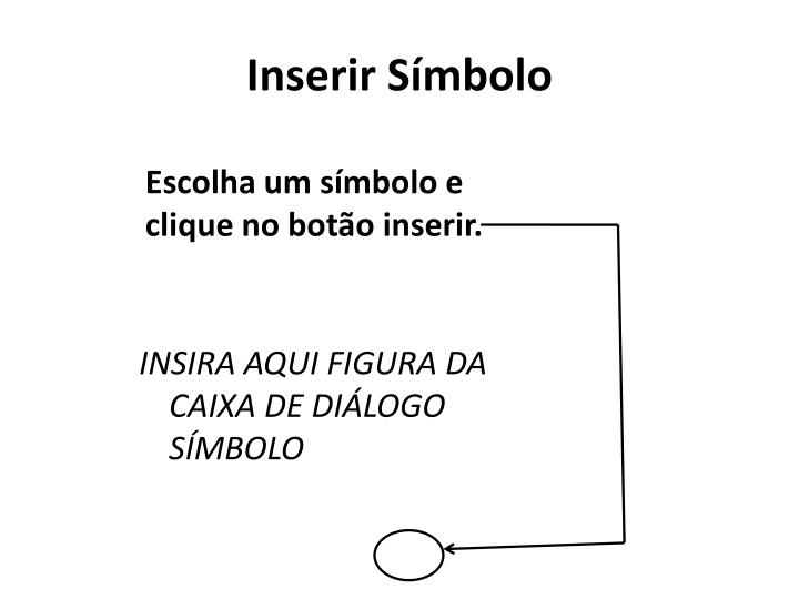 Inserir Símbolo
