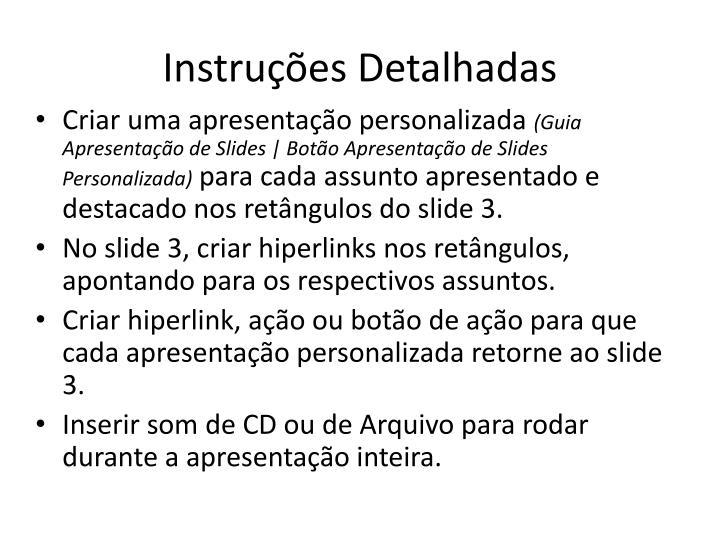 Instruções Detalhadas
