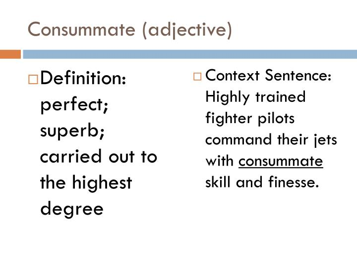 Consummate (adjective)
