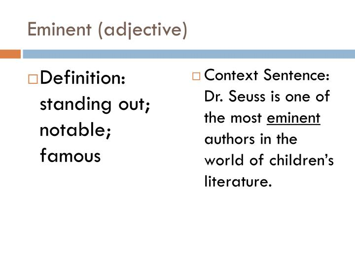 Eminent (adjective)